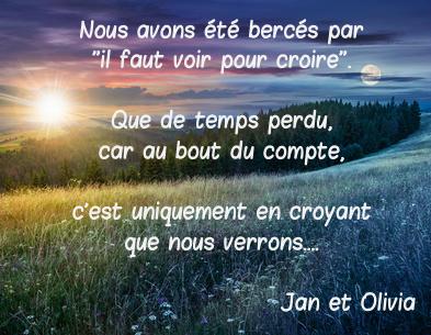 il faut croire pour voir citation jan olivia
